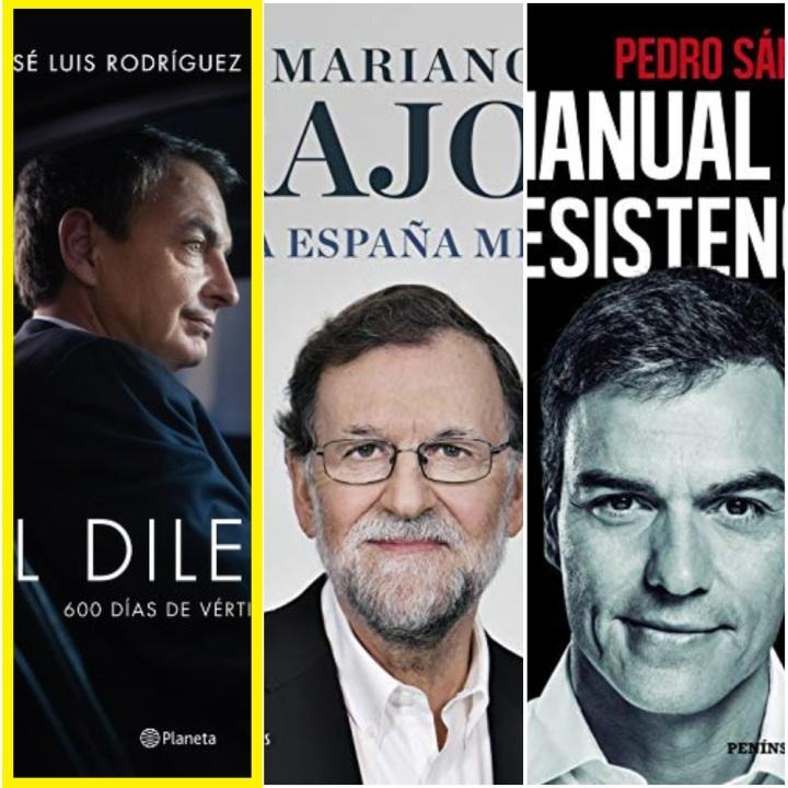 ZP, Rajoy, Sánchez: ¿quién ha escrito las mejores memorias? (II) José Luis RodríguezZapatero